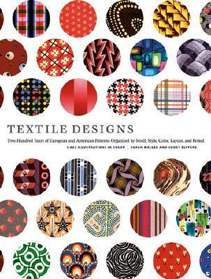 Textile Designs By Meller, Susan/ Elffers, Joost
