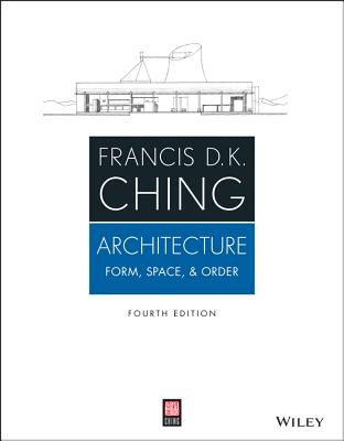 Architecture By Ching, Francis D. K.